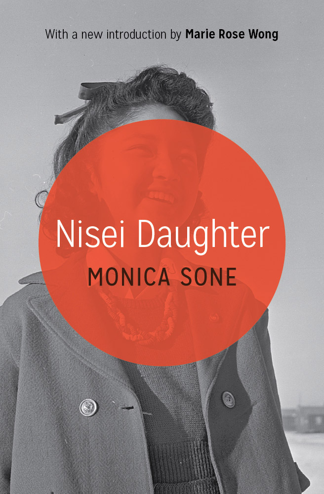 an analysis of the novel nisei daughter by monica sone Nisei daughter is a memoir by japanese-american author monica sone, first published in 1953 it tells the story of a japanese-american family's life in the united states both leading up to and in the years during and after the second world war.