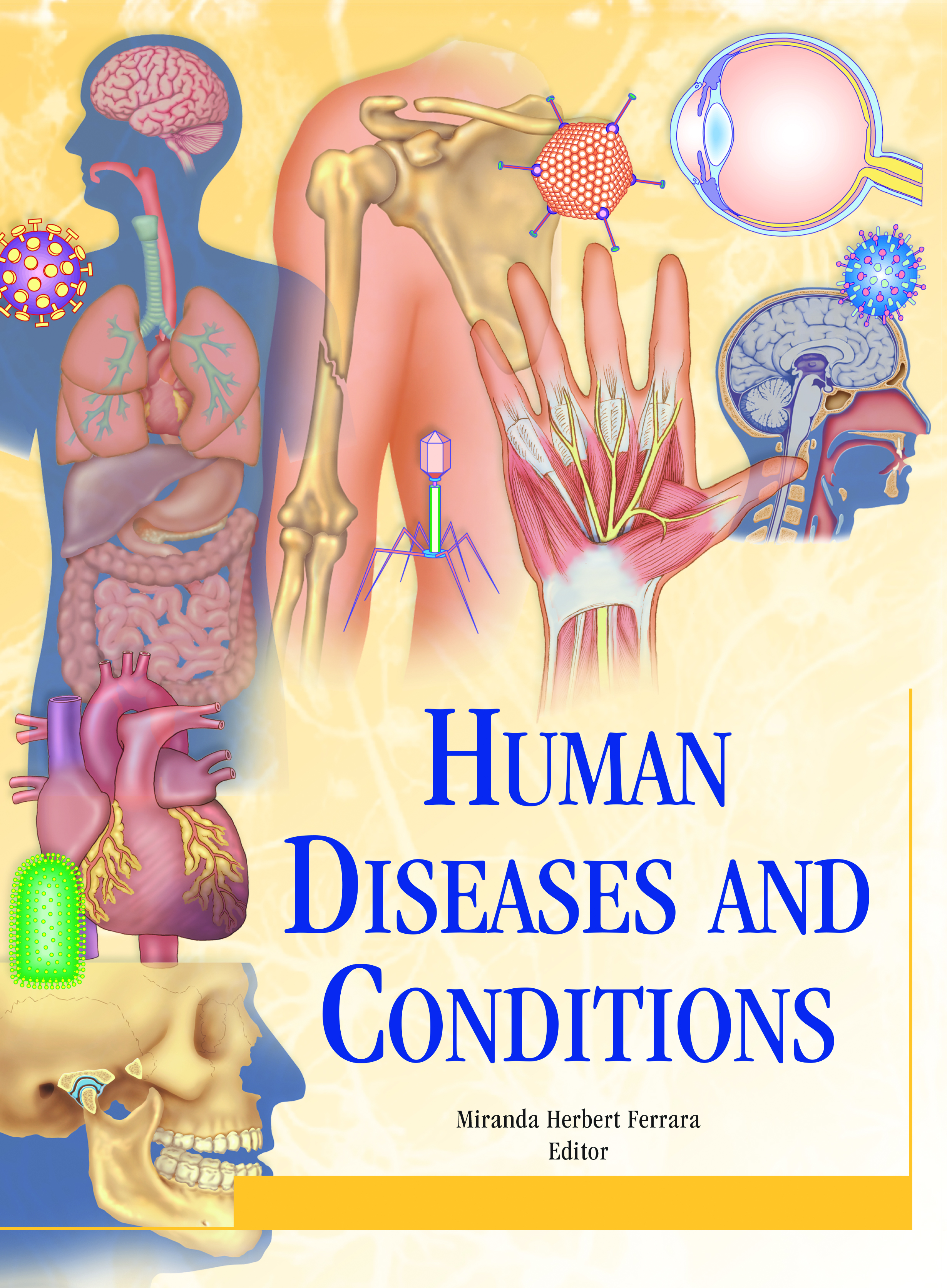 Human diseases and conditions Volume 2, D-I / edited by ...