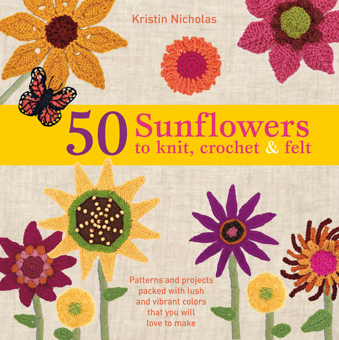 50 Sunflowers to Knit, Crochet & Felt