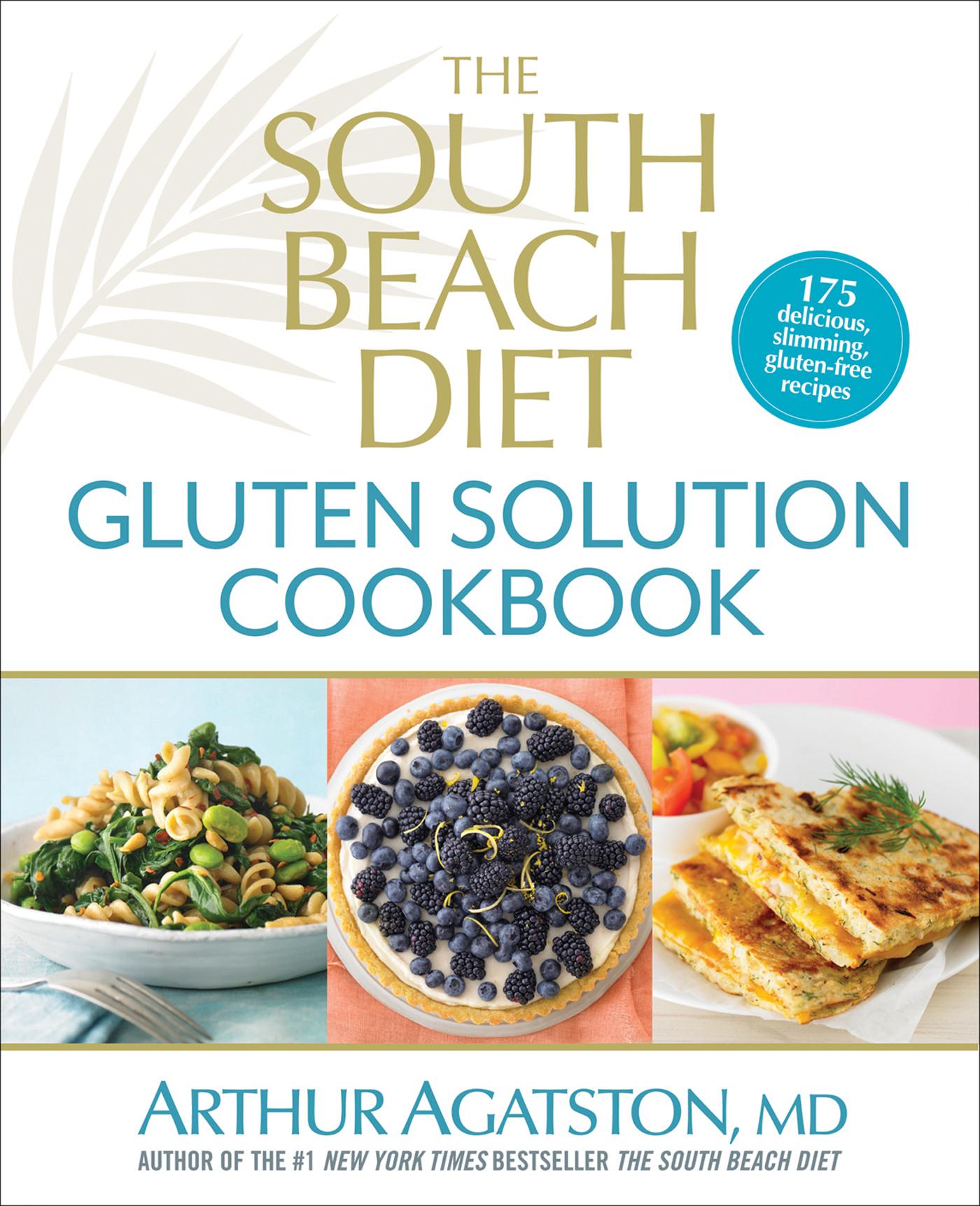 South Beach Diet Gluten Solution Recipes