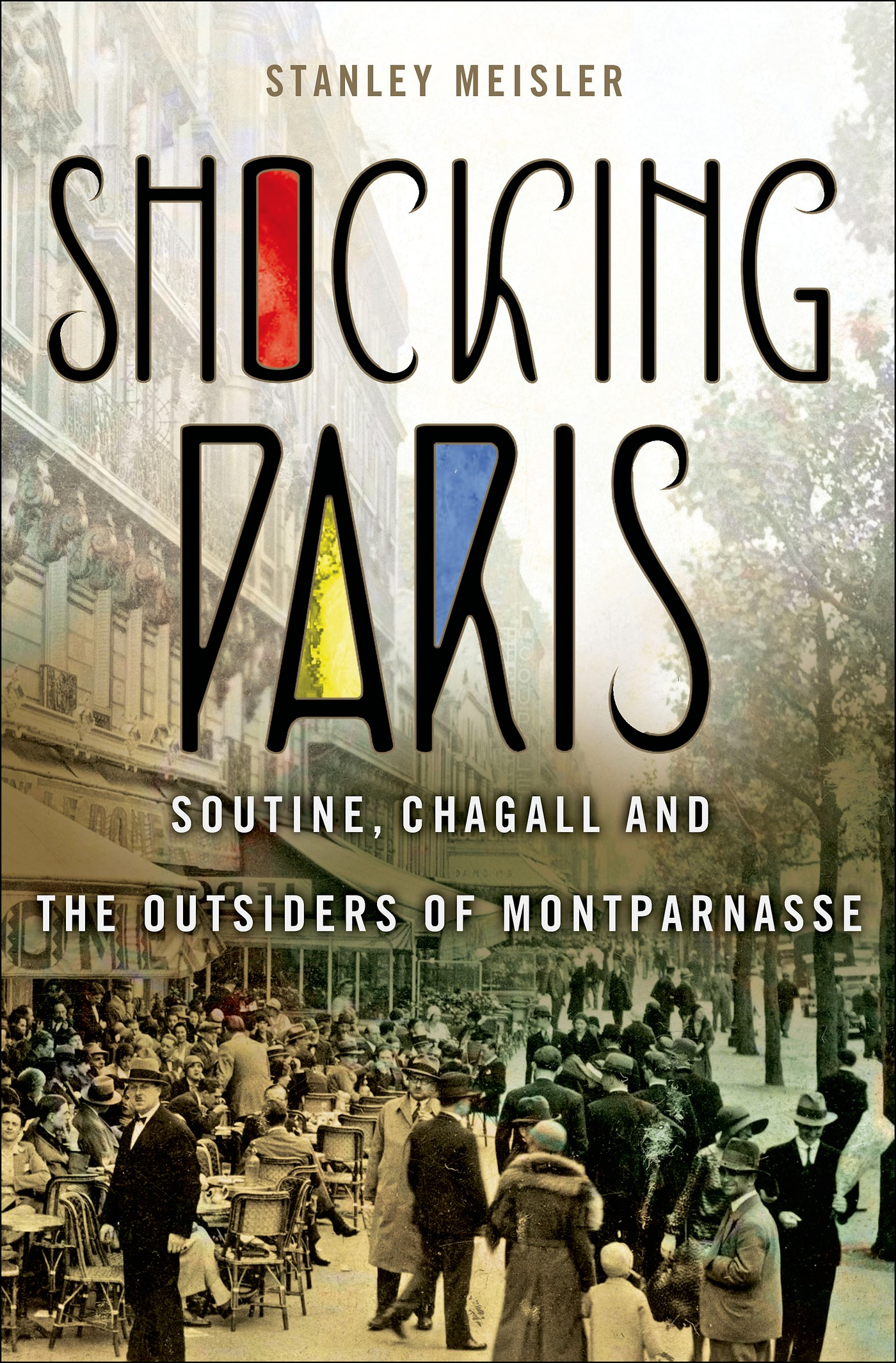 Shocking Paris : Soutine, Chagall and the outsiders of ...
