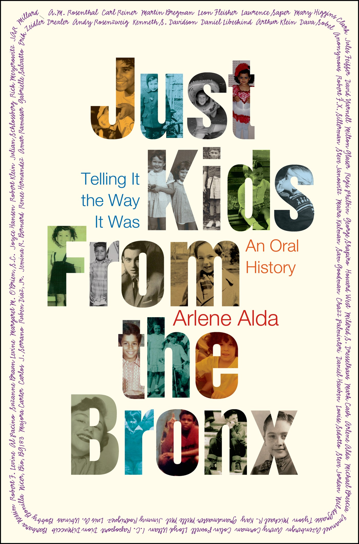 Just kids from the Bronx : telling it the way it was : an